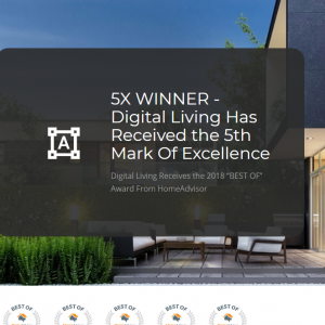 Digital Living Awarded 5th Consecutive Best Smart Home Audio Video Co 2018 Digital Living Smart Home Audio Video Security